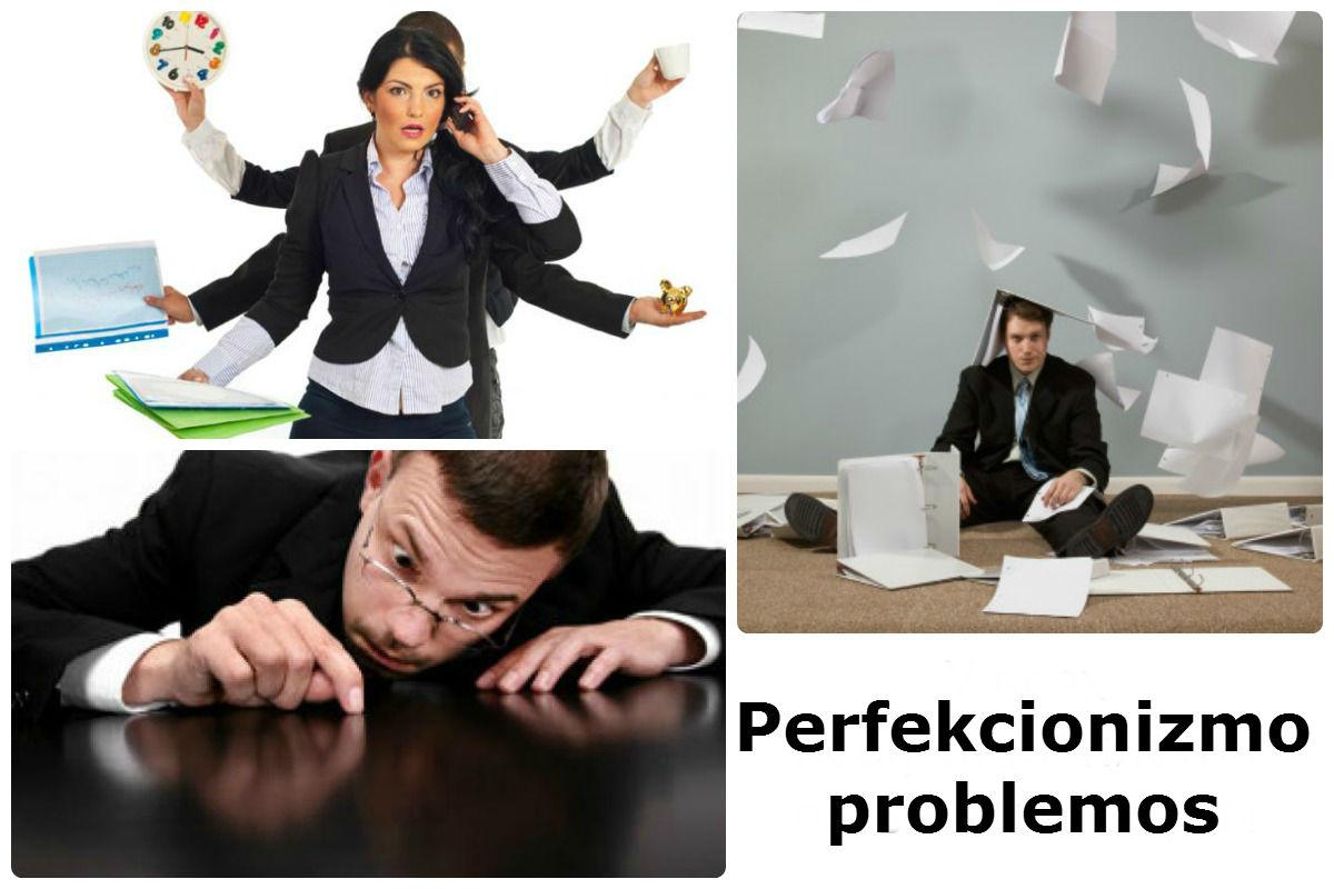 Jūs - perfekcionistas